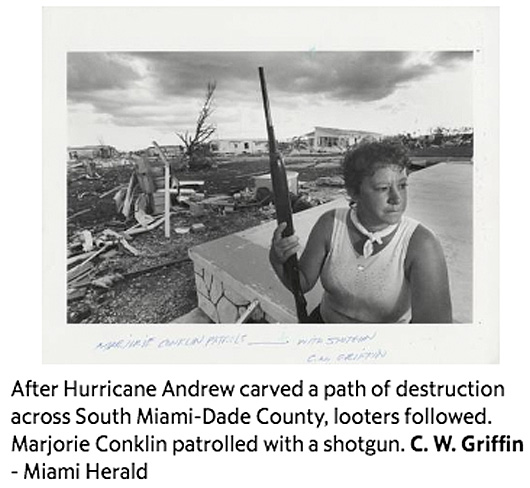 Woman defending property with firearm after Hurricane Andrew in 1992