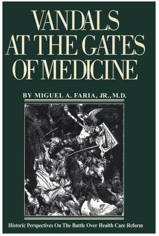 Vandals at the Gates of Medicine dust jacket